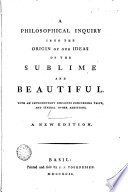 Philosophical Enquiry Into The Origin Of Our Ideas Of The Sublime And Beautiful