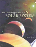 """""""The Cambridge Guide to the Solar System"""" by Kenneth R. Lang, Lang"""
