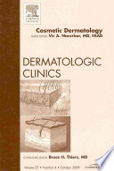 Cosmetic Dermatology An Issue Of Dermatologic Clinics