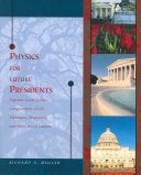 Physics for Future Presidents, Supreme Court Justices, Congressmen, CEOs, Diplomats, Professors, and Other World Leaders