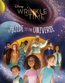 A Wrinkle in Time  A Guide to the Universe