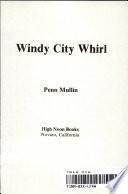 Windy City Whirl