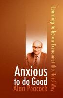 Anxious to Do Good