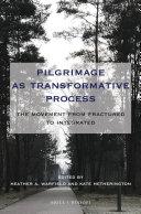 Pilgrimage as Transformative Process