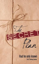 The Secret Plan