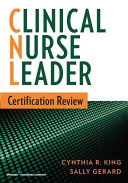 Clinical Nurse Leader Certification Review