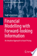 Financial Modelling With Forward Looking Information PDF