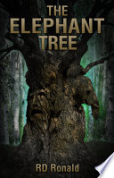 """The Elephant Tree"" by R. D. Ronald"