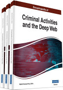 Encyclopedia of Criminal Activities and the Deep Web