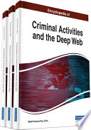 """Encyclopedia of Criminal Activities and the Deep Web"" by Khosrow-Pour D.B.A., Mehdi"