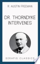 Dr  Thorndyke Intervenes  Serapis Classics