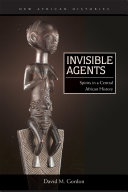 Invisible Agents: Spirits in a Central African History - Seite ii