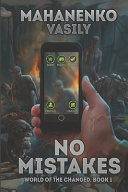 No Mistakes  World of the Changed Book  1   LitRPG Series