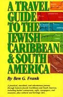 Pdf Travel Guide to the Jewish Caribbean and South America, A Telecharger