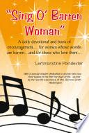 ''Sing O` Barren Woman''