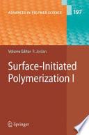 Surface Initiated Polymerization I