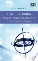 Legal Reasoning In Environmental Law