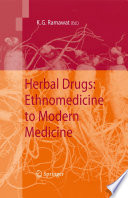 Herbal Drugs  Ethnomedicine to Modern Medicine