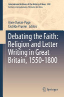 Debating the Faith: Religion and Letter Writing in Great Britain, 1550-1800 [Pdf/ePub] eBook