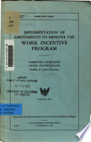 Implementation of Amendments to Improve the Work Incentive Program ...