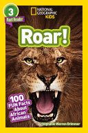 National Geographic Readers  Roar  100 Facts About African Animals  L3