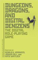 Dungeons, Dragons, and Digital Denizens Pdf/ePub eBook