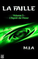 Pdf La Faille - Volume 3 : L'espoir de Victor Telecharger