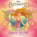 Enchanted: Before the Fall