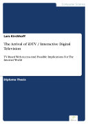 Pdf The Arrival of iDTV / Interactive Digital Television