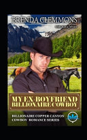 My Ex Boyfriend Billionaire Cowboy