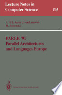 Parle    91 Parallel Architectures and Languages Europe