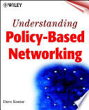 Understanding Policy Based Networking
