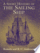 A Short History of the Sailing Ship