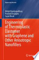 Engineering Of Thermoplastic Elastomer With Graphene And Other Anisotropic Nanofillers Book PDF