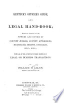 Kentucky Officer s Guide  and Legal Hand book