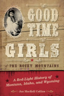 Good Time Girls of the Rocky Mountains
