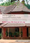 The Bungalow in Twentieth Century India