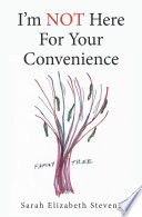 I   m Not Here for Your Convenience Book PDF