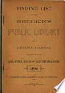 Finding List of the Reddick's Public Library of Ottawa, Illinois. 1888