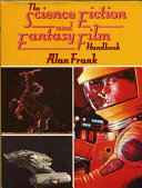 The Science Fiction and Fantasy Film Handbook