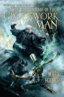 The Curious Case of the Clockwork Man Book