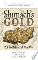 Slumach's Gold