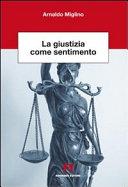 La giustizia come sentimento