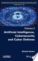 Artificial Intelligence  Cybersecurity and Cyber Defence Book