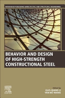 Behavior and Design of High Strength Constructional Steel