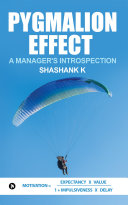 Pygmalion Effect – a Manager's Introspection