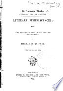 De Quincey s Works  Literary reminiscences  from the autobiography of an English opium eater