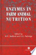 Enzymes in Farm Animal Nutrition Book