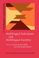 Multilingual Individuals and Multilingual Societies