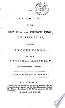 An Account of the Escape of the French King